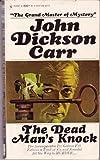 The Dead Man's Knock, John Dickson Carr, 0821720996