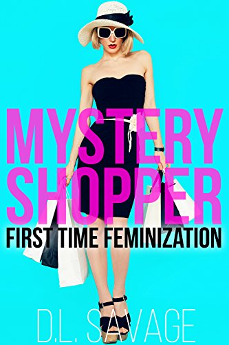 Mystery Shopper: First Time Feminization