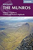 Walking the Munros: Southern, Central and Western Highlands Volume 1 (British Mountains)
