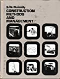 Construction Methods and Management, Stephens W. Nunnally, 0131688073
