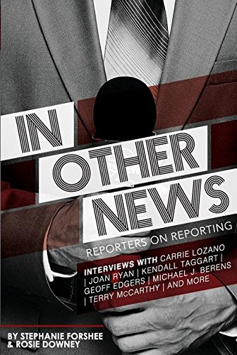 In Other News: Reporters on Reporting
