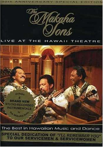 The Makaha Sons: Makaha Sons Live at the Hawaii Theater by Sharlene Oshiro