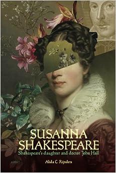 Amazon.com: Susanna Shakespeare: Shakespeare's daughter ...