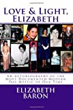 Love and Light, Elizabeth, Elizabeth Baron, 1492839469