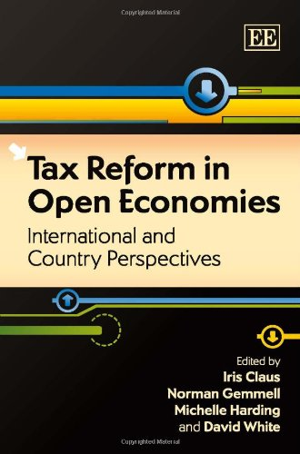Tax Reform in Open Economies: International and Country Perspectives by Brand: Edward Elgar Pub