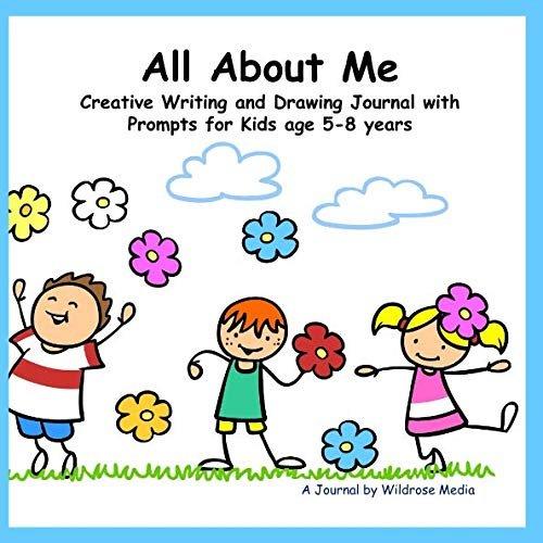 All About Me: Creative Writing and Drawing Journal with Prompts for Kids age 5-8 -
