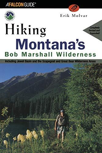Hiking Montana's Bob Marshall Wilderness (Regional Hiking -