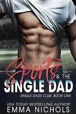 Sports & The Single Dad (Single Dads Club Book 1)