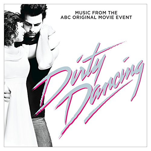 Dirty Dancing (Original Television Soundtrack) by Various artists on ...
