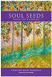 Soul Seeds, Carolyn Mary Kleefeld, 0893040894