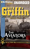 img - for The Aviators (Brotherhood of War Series) book / textbook / text book