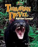Tasmanian Devil: Nighttime Scavenger (Uncommon Animals)