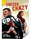 Soccer Crazy, Sue Leather, Julian Thomlinson, 142404653X