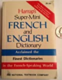 Harrap's Super-Mini French and English Dictionary 9780844218717