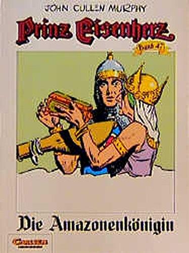 Prinz Eisenherz, Bd.47, Die Amazonenkönigin