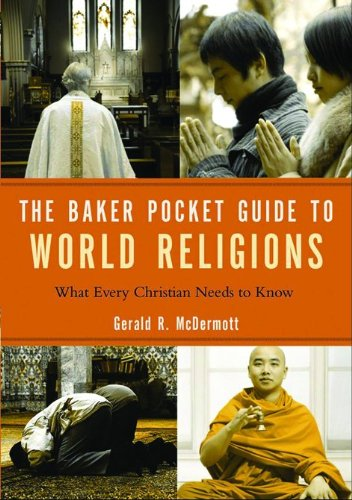 The Baker Pocket Guide to World Religions: What Every Christian Needs to Know (Baker Pocket Guides To...)