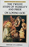 img - for The Twelve Steps of Humility and Pride (Christian classics) by of Clairvaux St.Bernard (1-Jan-1986) Paperback book / textbook / text book