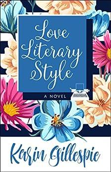 Love Literary Style by [Gillespie, Karin]