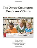 img - for The Orton-Gillingham Educators' Guide book / textbook / text book