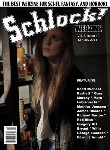 Schlock! Webzine Vol 6, Issue 19
