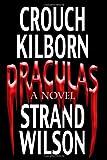 Draculas, Jack Kilborn and Blake Crouch, 1456331183
