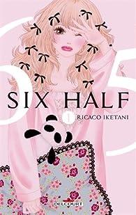 Six Half, tome 1 par Rikako Iketani
