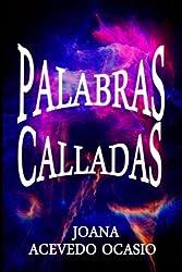 Palabras Calladas (Spanish Edition)