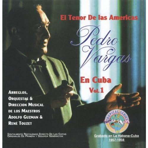 El Tenor De Las Americas En Cuba Vol. 1