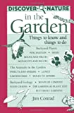 Discover Nature in the Garden: Things to Know and Things to Do (Discover Nature Series)