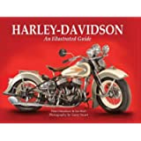 Harley-Davidson: An Illustrated Guide