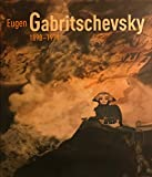 img - for Eugen Gabritshevsky 1893-1979 book / textbook / text book