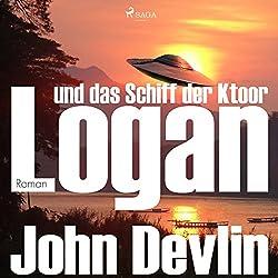 Logan und das Schiff der Ktoor (Logan 1)