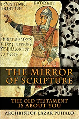 The Mirror Of Scripture The Old Testament Is About You Abp Lazar