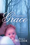 Saving Grace, Staci Wilder, 1567226949