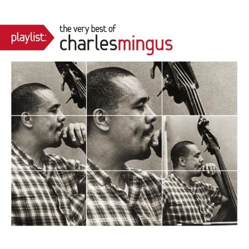 Charles Mingus Better Git It In Your Soul