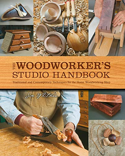 The Woodworker's Studio Handbook: Traditional and Contemporary Techniques for the Home Woodworking Shop (Studio Handbook Series)
