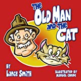 The Old Man and the Cat, Lance Smith, 1601310390