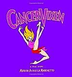 Cancer Vixen, Marisa Acocella Marchetto, 0307263576
