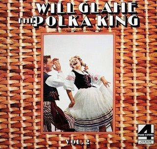 - Will Glahe: The Polka King, Volume 2 [Vinyl LP] [London Phase 4 Stereo]