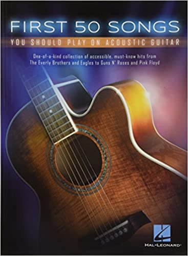 Amazon First 50 Songs You Should Play On Acoustic Guitar 9781480398122 Hal Leonard Corp Books