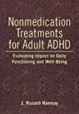 Nonmedication Treatments for Adult ADHD, J. Russell Ramsay, 1433805642
