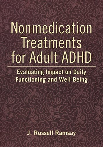 Nonmedication Treatments for Adult ADHD: Evaluating Impact on Daily Functioning and Well-Being