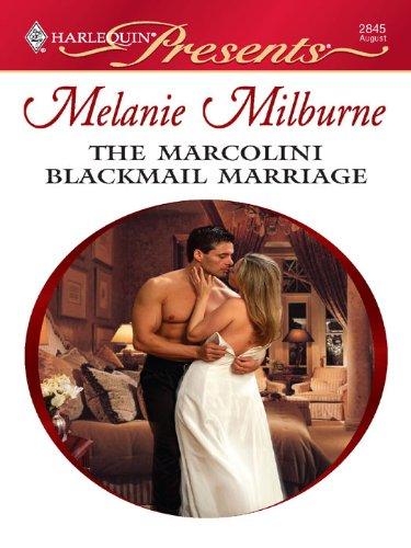 the-marcolini-blackmail-marriage-the-marcolini-men-book-1