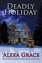 Deadly Holiday: (A Deadly Series Christmas Novella)