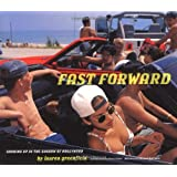 Fast Forward: Growing Up in the Shadow of Hollywood