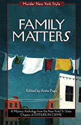 Family Matters: A Mystery Anthology (Murder New York Style)
