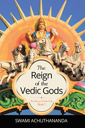 The Reign of the Vedic Gods (The Galaxy of Hindu Gods Book 1)]()