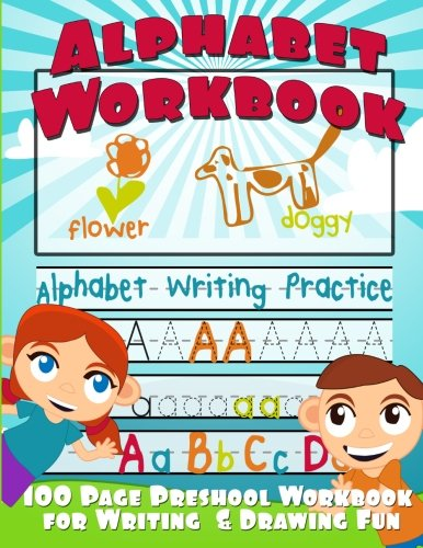 Alphabet Workbook: Alphabet Writing Practice (Preschool Workbook ...