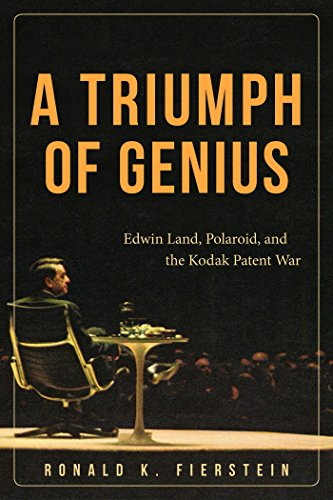 A Triumph of Genius: Edwin Land, Polaroid, and the Kodak Patent War cover