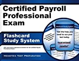 By CPP Exam Secrets Test Prep Team Certified Payroll Professional Exam Flashcard Study System: CPP Test Practice Questions & Review for (Flc Crds) [Cards]